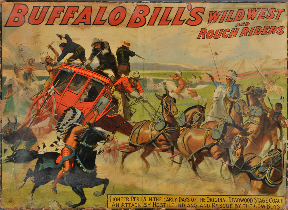 "Poster for Buffalo Bill's ""Wild West."" Circus Collection, Harry Ransom Center"