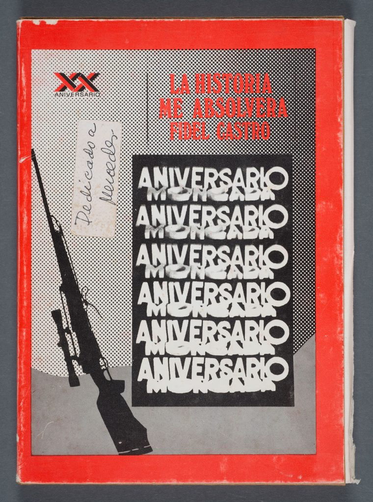 "Fidel Castro's ""La historia me absolvera"" (1973). Photos by Pete Smith."