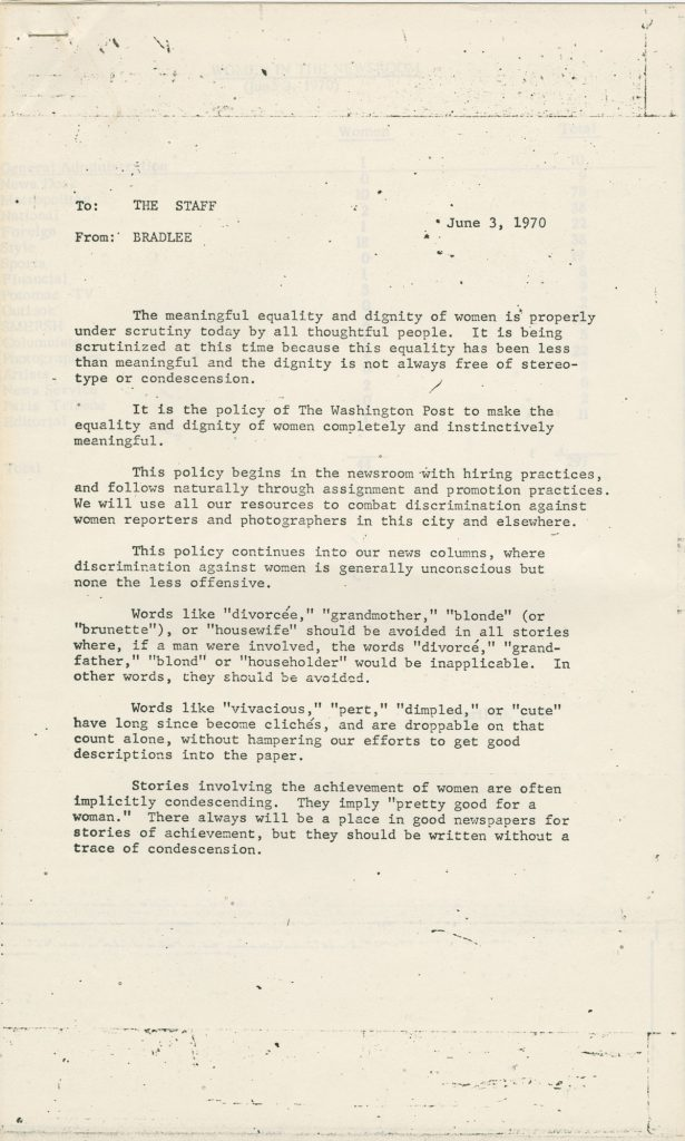 Bradlee became executive editor of the Washington Post in 1968, and steered the paper through the rapid societal changes of the late 1960s and 1970s. In this 1970 memo, Bradlee addresses female staffers' concerns over hiring practices and establishes guidelines for news reporters to help them steer clear of language that is discriminatory towards women.