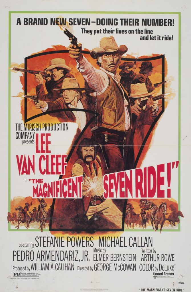 The Magnificent Seven Ride, Date: 1972, size: 27x41 inches, from the Interstate Theater Collection
