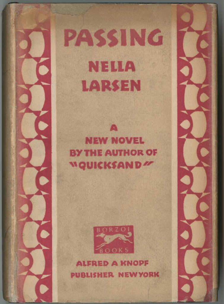 First edition of Nella Larsen's Passing (New York: Alfred A. Knopf, 1929). Book Collection, PS 3523 A7225 P377 1929, Harry Ransom Center.