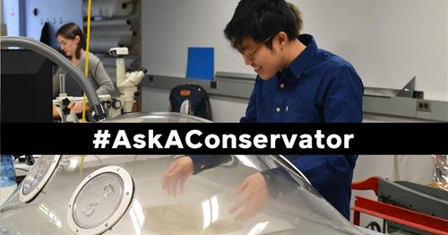 #AskAConservator
