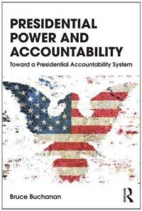 presidential-power-accountability-toward-system-bruce-buchanan-paperback-cover-art