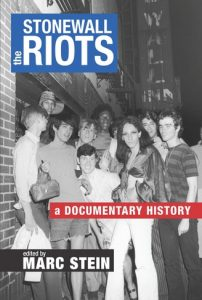 Image of book cover for Stonewall Riots A Documentary History