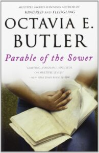 Image of book cover: Parable of the Sower by Octavia Butler