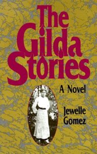Image of book cover: The Gilda Stories by Jewelle Gomez