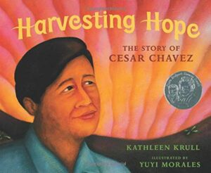 cover of the book Harvesting Hope: The Story of Cesar Chavez