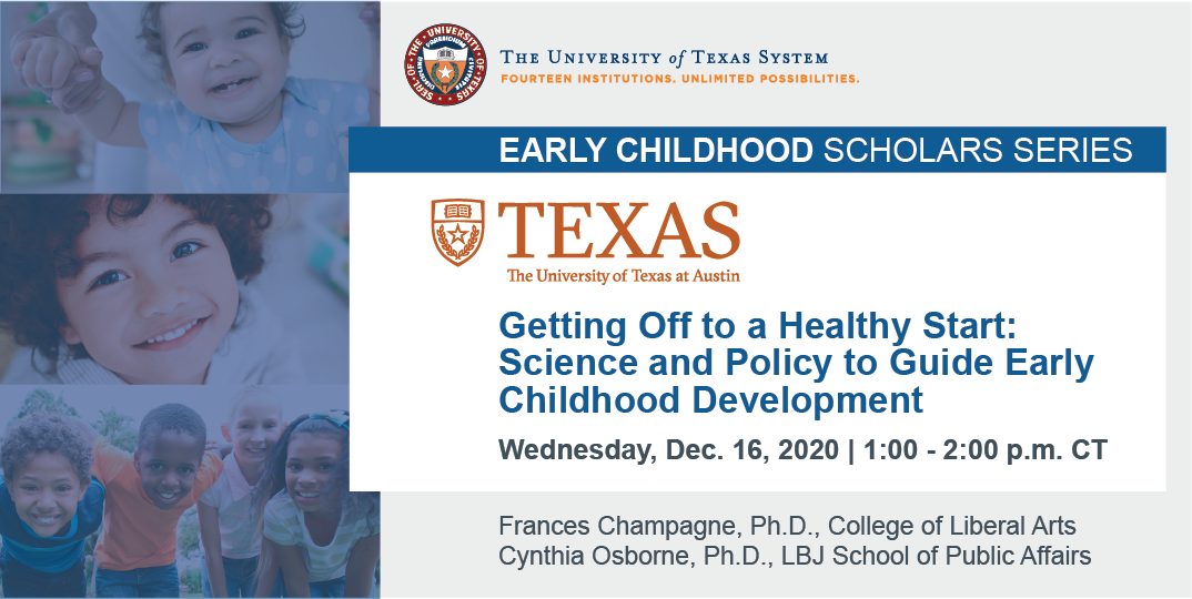 Getting Off to a Healthy Start: Science and Policy to Guide Early Childhood Development